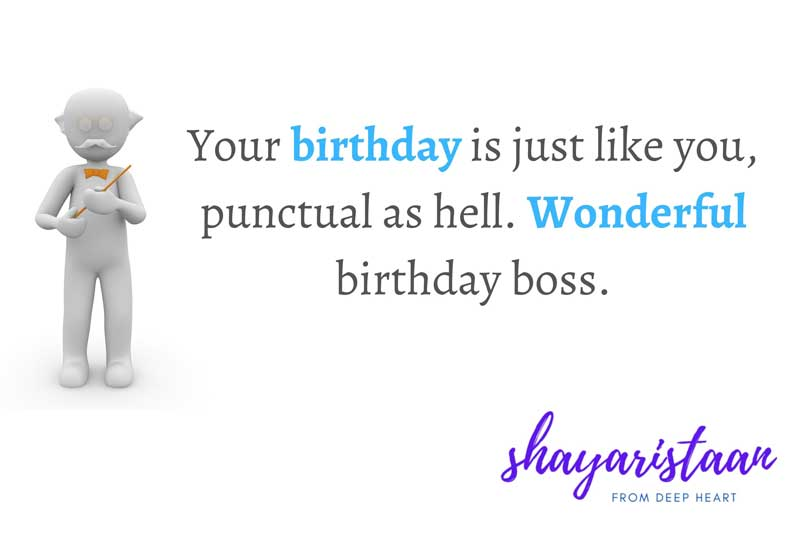 birthday quotes for teacher in hindi   Your 🥰birthday is just like you, 🥰punctual as hell. Wonderful🥰 birthday boss.