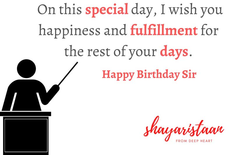 happy birthday sir quotes   On this😃 special day, I wish you😇 happiness and fulfillment 😇for the rest of your days.
