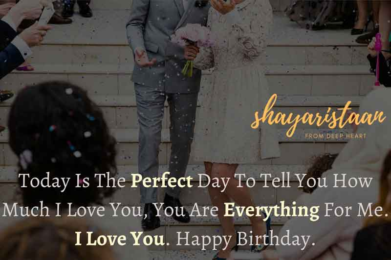 birthday status for husband | Today 😀is the perfect day to tell 😊you how much I love you, you are😇 everything for me. I love you.🥳 Happy birthday.
