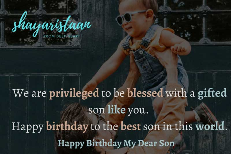 बेटे के जन्मदिन पर माँ का संदेश   We are🙂 privileged to be blessed with a🙂 gifted son like you.