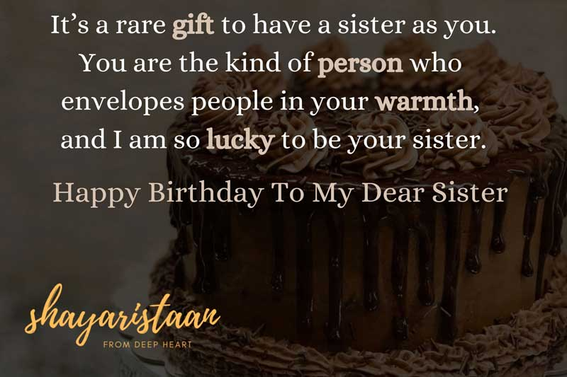 birthday shayari for sister | It's a rare gift 🎁to have a sister as you.