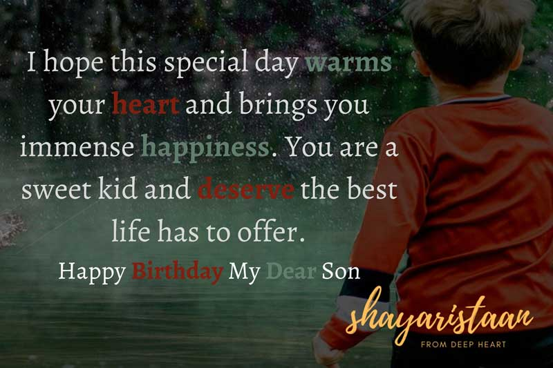 son birthday wishes in hindi   I hope😌 this special day warms your heart and😌 brings you immense happiness. You are a sweet kid and😌 deserve the best life has to offer.
