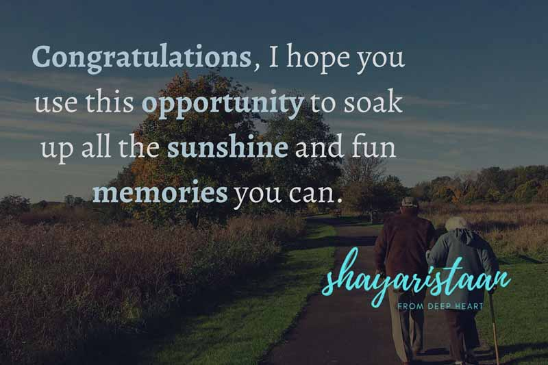 retirement wishes images | Congratulations, 🙂I hope you use this 😇opportunity to soak😊 up all the sunshine🥰 and fun memories 😊 you can.