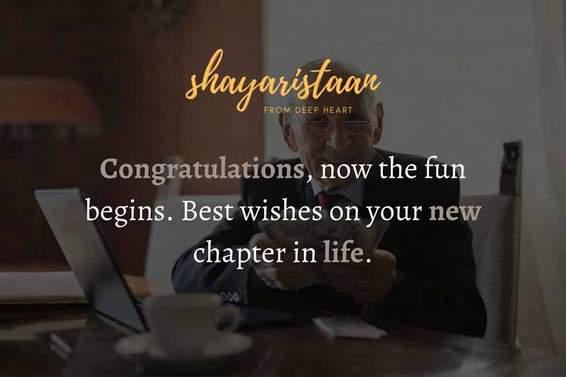Retirement wishes Quotes | Congratulations,🥰 now the fun begins.🥰 Best wishes on your new🥰 chapter in life.