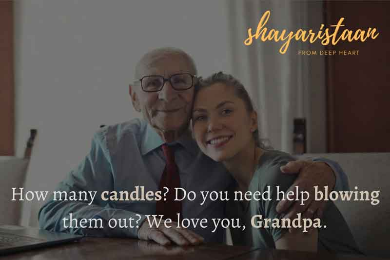 happy birthday to you dada   How 🙂many candles? Do you need🙂 help blowing them 🙂out? We love you, 🙂Grandpa.