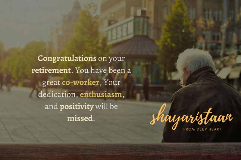 Retirement wishes for father | Congratulations😇 on your retirement. You have 😇been a great co-worker, Your dedication, 😇enthusiasm, and positivity 😇will be missed.
