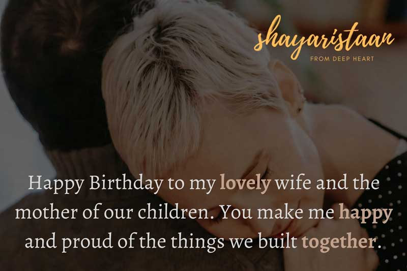 Romantic birthday wishes for wife | Happy Birthday to my❤️ lovely wife and the😍 mother of our 🙂children.