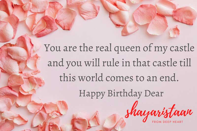 birthday wishes for wife in hindi | You😃 are the real queen of my castle and😃 you will rule in that 😃castle till this world comes to an 😃end.