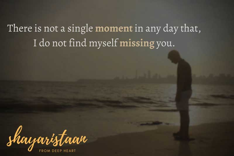 miss you images | There is not a single moment in any day that, I do not find myself missing you.