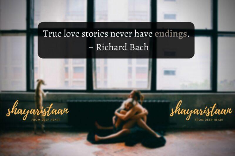 mohabbat wali shayari | True love stories never have endings.