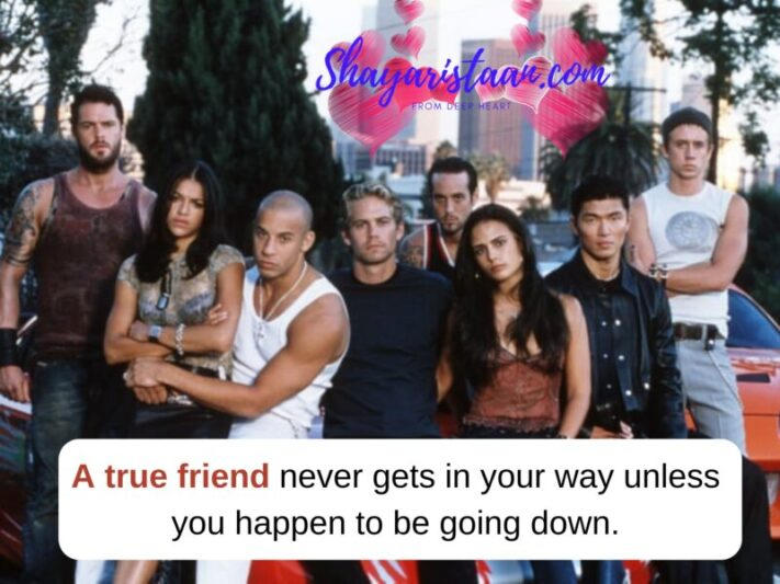 Short best friend Quotes | A true friend never gets in your way unless you happen to be going down.