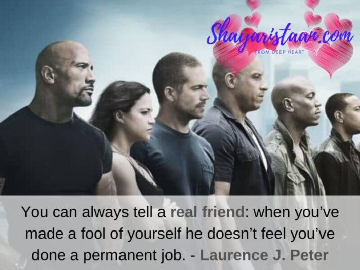 True friendship quotes | You can always tell a real friend: when you've made a fool of yourself he doesn't feel you've done a permanent job. - Laurence J. Peter