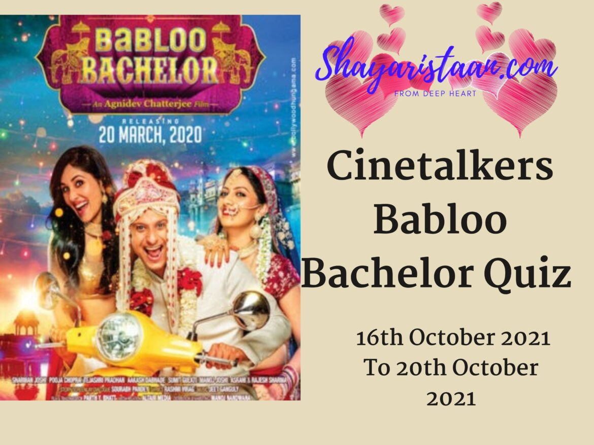 Cinetalkers Babloo Bachelor Quiz Answers Part 1 Win Movie Tickets