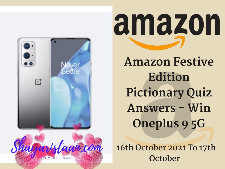 Amazon Festive Edition Pictionary Quiz Answers – Win Oneplus 9 5G