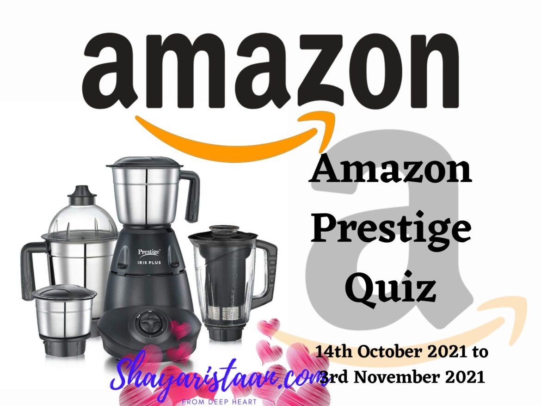 Answers, Prize & How to Play – Amazon Prestige Quiz