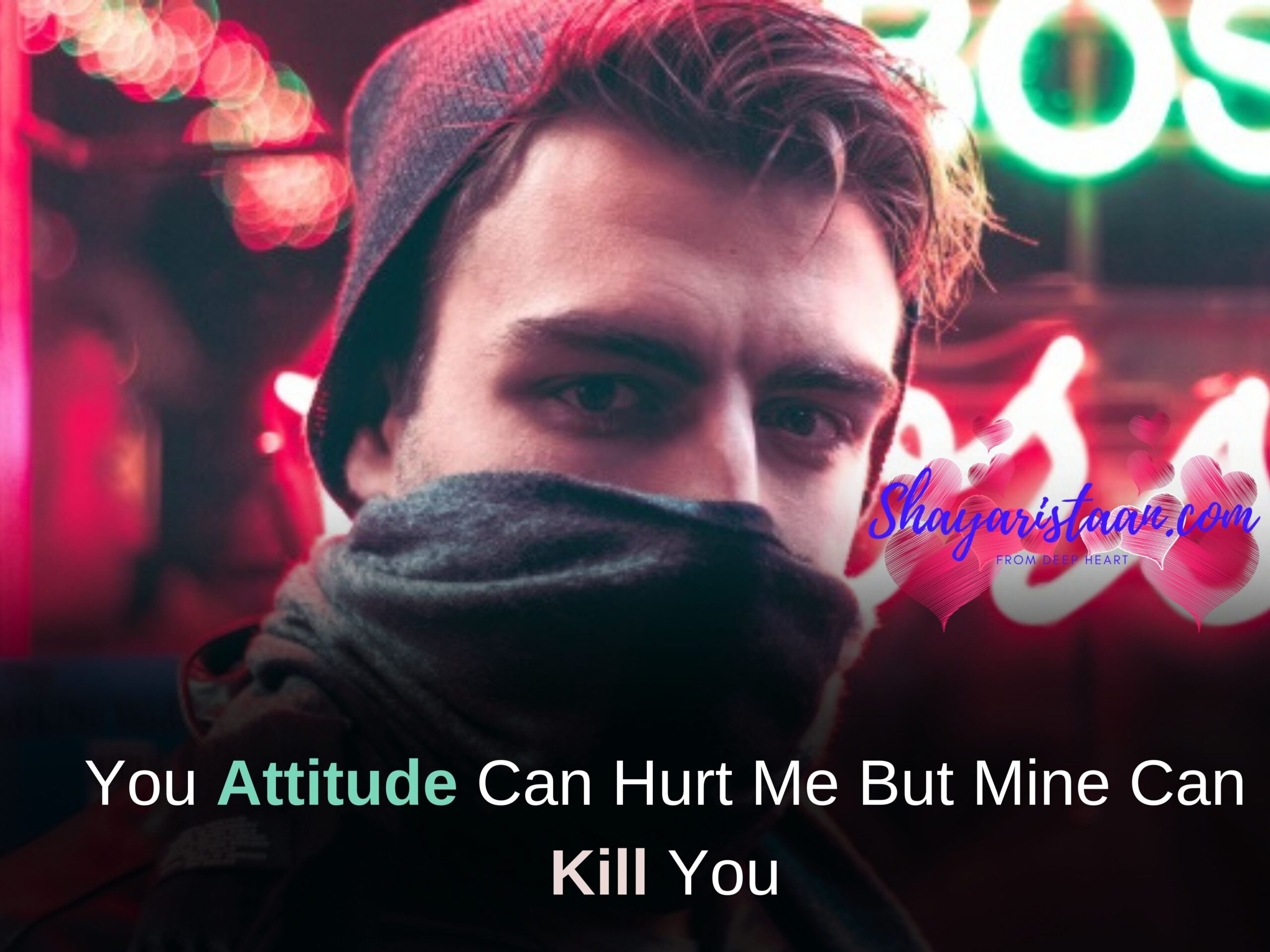 lines for whatsapp about | You Attitude Can Hurt Me But Mine Can Kill You